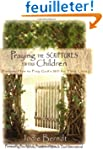 Praying the Scriptures for Your Child...
