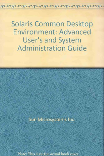 Solaris Common Desktop Environment: Advanced User's and System Administration Guide