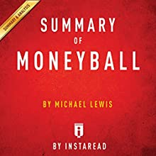 Summary of Moneyball: by Michael Lewis | Includes Analysis | Livre audio Auteur(s) :  Instaread Narrateur(s) : Dwight Equitz