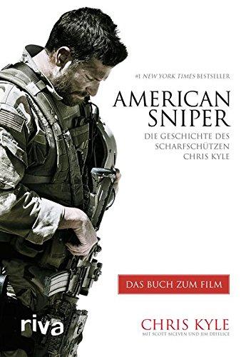 Chris Kyle - American Sniper: Die Geschichte des Scharfschützen Chris Kyle