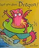 Annie Kubler Don't You Dare, Dragon! (Finger Puppet Books)