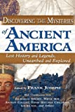 Discovering the Mysteries of Ancient America
