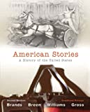 img - for American Stories: A History of The United States, Combined Volume (2nd Edition) book / textbook / text book