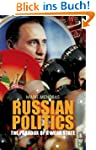 Russian Politics: The Paradox of a We...