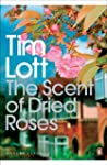 The Scent of Dried Roses: One family...