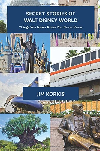 secret-stories-of-walt-disney-world-things-you-never-knew-you-never-knew-volume-1