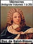M�moires du Duc de Saint-Simon (Int�g...