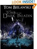 The Tomb of the Dark Paladin: The Chronicles of Llars Volume IV