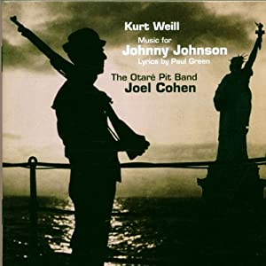 Weill: Music for Johnny Johnson