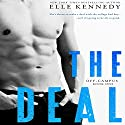 The Deal (       UNABRIDGED) by Elle Kennedy Narrated by Lorelei Avalon