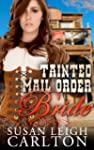 Tainted Mail Order Bride: Mail Order...