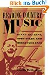 Reading Country Music: Steel Guitars,...