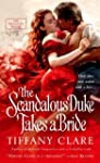 The Scandalous Duke Takes a Bride (Da...