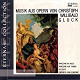 Gluck - Opera Arias and Overtures