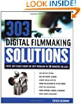 303 Digital Filmmaking Solutions: Sol...