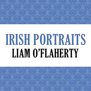 Irish Portraits | [Liam O'Flaherty]