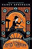 The Case of the Gypsy Goodbye: An Enola Holmes Mystery
