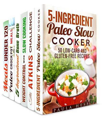 Slow Cooker Magic Box Set (6 in 1): Paleo, Atkins, Low Carb, Bone Broth Recipes for Your Magic Slow Cooker (Healthy Slow Cooker) by Paula Hess, Grace Cooper, Dianna Grey, Melissa Hendricks, Ingrid Watson, Beth Foster