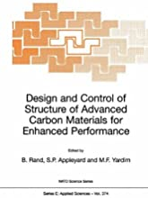 Design and Control of Structure of Advanced Carbon Materials for Enhanced Performance Nato Science S