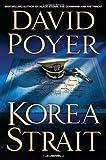 Korea Strait: A Novel (Dan Lenson Novels)