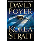 Korea Strait: A Novel (Dan Lenson Novels) ~ David Poyer