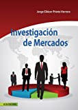 img - for Investigaci n de Mercados (Spanish Edition) book / textbook / text book