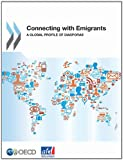 Connecting with Emigrants: A Global Profile of Diasporas