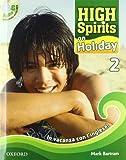 High spirits on holiday. In vacanza con l'inglese! Con CD Audio. Per la Scuola media: 2