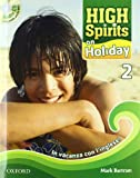 High spirits on holiday. In vacanza con l'inglese! Con CD Audio. Per la Scuola media