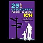 25 Geschichten für mein jüngeres Ich [25 Stories to My Younger Self] | Dr. Julian Hosp