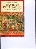 echange, troc Jocelyne Godard - Les Ateliers de Dame Alix, Tome 5 : David et Bethsabée