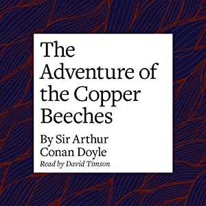 The Adventure of the Copper Beeches Audiobook