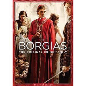 『ボルジア家 愛と欲望の教皇一族 ファースト・シーズン』