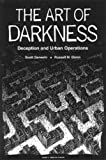 The Art of Darkness: Deception and Urban Operations