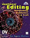 Nonlinear Editing: Storytelling, Aesthetics, & Craft