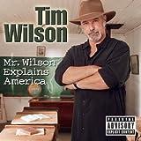 Mr. Wilson Explains America [Explicit]