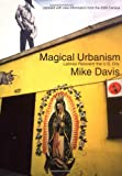 Magical Urbanism: Latinos Reinvent the U.S. City