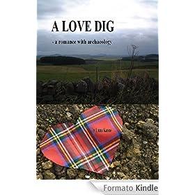 A Love Dig (English Edition)