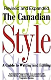 Canadian Style: A Guide to Writing and Editing