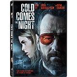 Cold Comes the Night / Quand tombe la nuit (Bilingual)