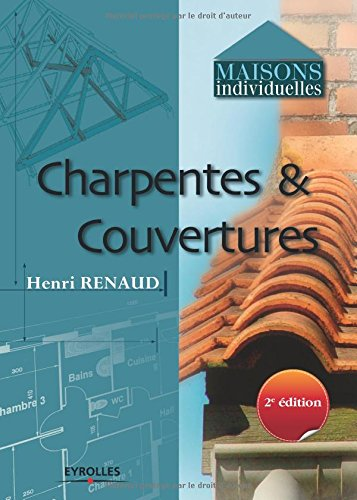 Charpentes et couvertures (French Edition)