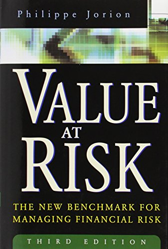 Value at Risk, 3rd Ed.: The New Benchmark for Managing Financial Risk