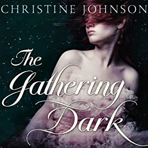 The Gathering Dark | [Christine Johnson]