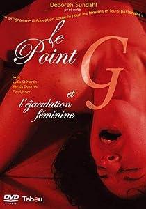 Le point-G et l'éjaculation féminine