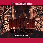 Dutch: Dutch Trilogy, Book 1 | Teri Woods