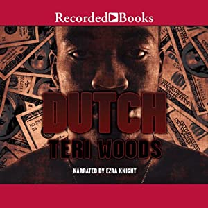 Dutch: Dutch Trilogy, Book 1 | [Teri Woods]