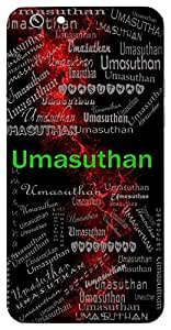 Umasuthan (Son Of Parvathi (Uma)*) Name & Sign Printed All over customize & Personalized!! Protective back cover for your Smart Phone : Apple iPhone 6