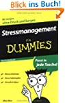 Stressmanagement f�r Dummies Das Pock...