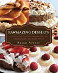 Rawmazing Desserts: Delicious and Eas...