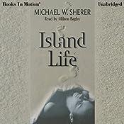 Island Life | [Michael W. Sherer]